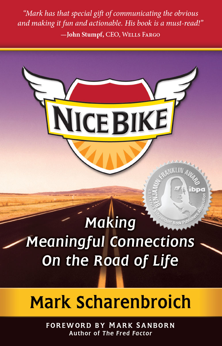 Nice Bike: Making Meaningful Connections on the Road of Life by Mark Scharenbroich
