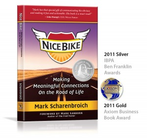 Nice Bike: Making Meaningful Connections on the ORad of Life by Mark Scharenbroich